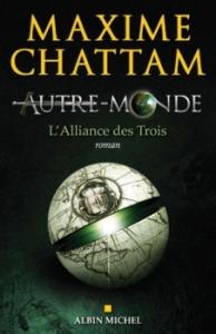 l alliance des trois maxime chattam